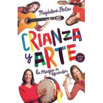 Crianza Y Arte - Magdalena Fleitas. Libro + Cd