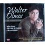 Walter Olmos - De Colección - Cd Nacional