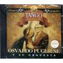 Osvaldo Pugliese - Tango Para El Mundo Cd 2015