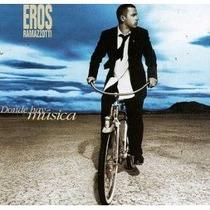 Eros Ramazzotti - Donde Hay Musica - En Castellano