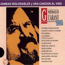 Horacio Guarany- Zambas Inolvidables Y Una Canci - Cd- Nuevo