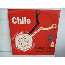 Esther Sore Pedro Leal Chile Vinilo Chileno