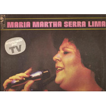 Maria Martha Serra Lima. Long Play