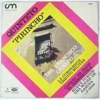 Vinilo.lp./ Quinteto Pirincho./ Francisco Canaro.