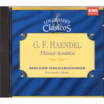 G.f. Haendel Musica Acustica Los Grandes Clasicos