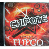 Chipote - Pegando Fuego - Nuevo Cerrado