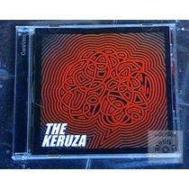 The Keruza - Cerevelo ( Nuevo ) Invit: Sergio Dawi, Redondos