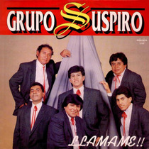Cd Grupo Suspiro - Llamame