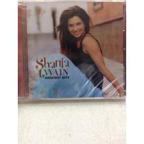 Shania Twain - Greatest Hits - Cd Nuevo + Otro De Regalo!!