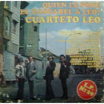 Cuarteto-leo-quien Le Pone El Cascabel Al Gato-vinilo Cbs