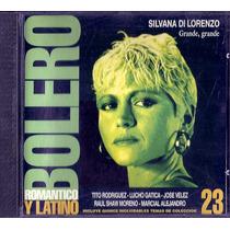 Bolero 23 Silvana Di Lorenzo Jose Velez Estela Raval Cd