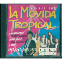 La Movida Tropical 13 Las Primas Lezica Riki Maravilla Cd