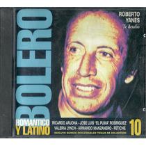 Bolero 10 Roberto Yanes Tito Rodriguez Valeria Lynch Cd