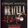 Cibrián / Mahler: Drácula 20 Años - Nueva Versión En Vivo (2