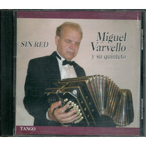 Miguel Varvello Y Su Quinteto Sin Red Tango Cd Nuevo