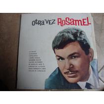 Long Play Disco Vinilo Rosamel Araya Otra Vez Rosamel