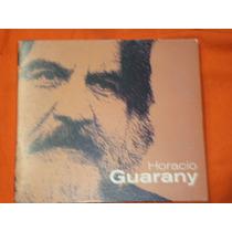 Horacio Guarany * A Don Ata * * 2006 *