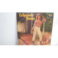 Lp Vinilo La Opcion Es Musica -lipps Inc Gloria Gaynor Telex