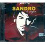 Sandro Lo Mejor Cd + Dvd Nuevo Cerrado 2007