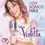 Violetta - Hoy Somos Más ( Cd + Poster )