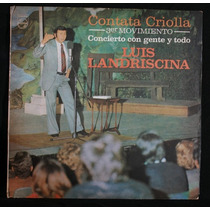 Vinilo - Cantata Criolla - 3º Movimiento - Luis Landriscina