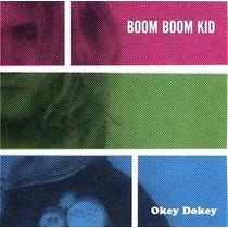 Cd Boom Boom Kid - Okey Dokey ( 1 Cd Solo ) Reedición 2013