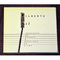 Gilberto Gil Concerto De Cordas & Maquinas De Ritmo