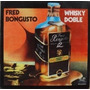 Fred Bongusto Whisky Doble