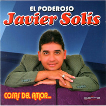Javier Solis - Cosas Del Amor Cd 2015