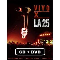 2 Cds + Dvd - La 25 - Vivo X La 25 - Original Envios X Oca.-