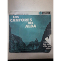Disco Simple Vintage Los Cantores Del Alba Folklore Salteño