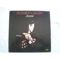 Disco De Vinilo De Manolo Galvan . Amame