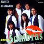 Cumbia Norteña Grupo Sombras-boquita De Caramelo-cd Original