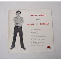 Walter Yonsky Canta Tangos Y Milongas Lp Vinilo