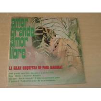 Paul Mauriat Amor Grande Amor Libre Vinilo Argentino