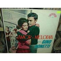 Gino Bonetti Amor Y Melodia Vinilo Argentino Promo