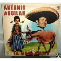 Antonio Aguilar La Mula Chula Vinilo Argentino Promo