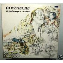 Roberto Goyeneche El Polaco Por Dentro Vinilo Argentino