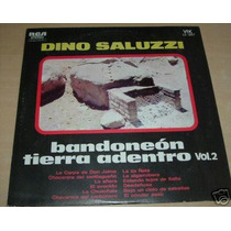 Dino Saluzzi Bandoneon Tierra Adentro Vol Ii Vinilo Arg