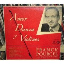 Frank Pourcel Amor Danza Y Violines Vinilo 10