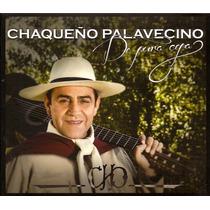 Cd Chaqueño Palavecino De Pura Cepa