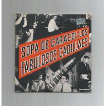Los Fabulosos Cadillacs Sopa De Caracol Cd Réplica Vinilo