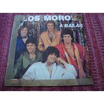Disco Vinilo De Los Moros A Bailar