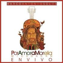 Cd Marco Antonio Solis Por Amor A Morelia Open Music