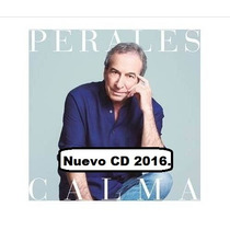 Cd Jose Luis Perales - Calma - Album 2016. Original.-
