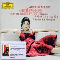 Anna Netrebko - Violetta - Arias And Duets From Verdi´s La T