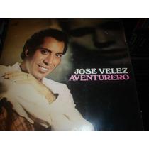 Jose Velez - Lp Aventurero