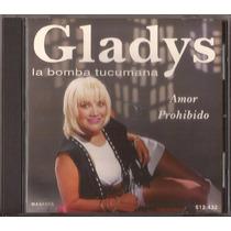 Gladys La Bomba Tucumana Cd Amor Prohibido Cd Original