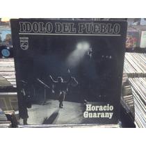 Horacio Guarany Ídolo Del Pueblo Lp Lacapsula