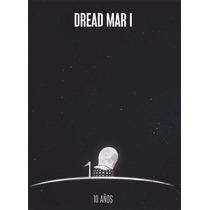 Dread Mar I - 10 Años (cd+dvd)